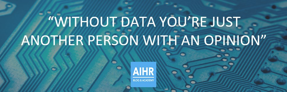 Without data you're just another person with an opinion quote